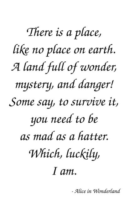 Alice in Wonderland, Lewis Carroll, Mad as a Hatter Quote, Alice in Wonderland Quotes
